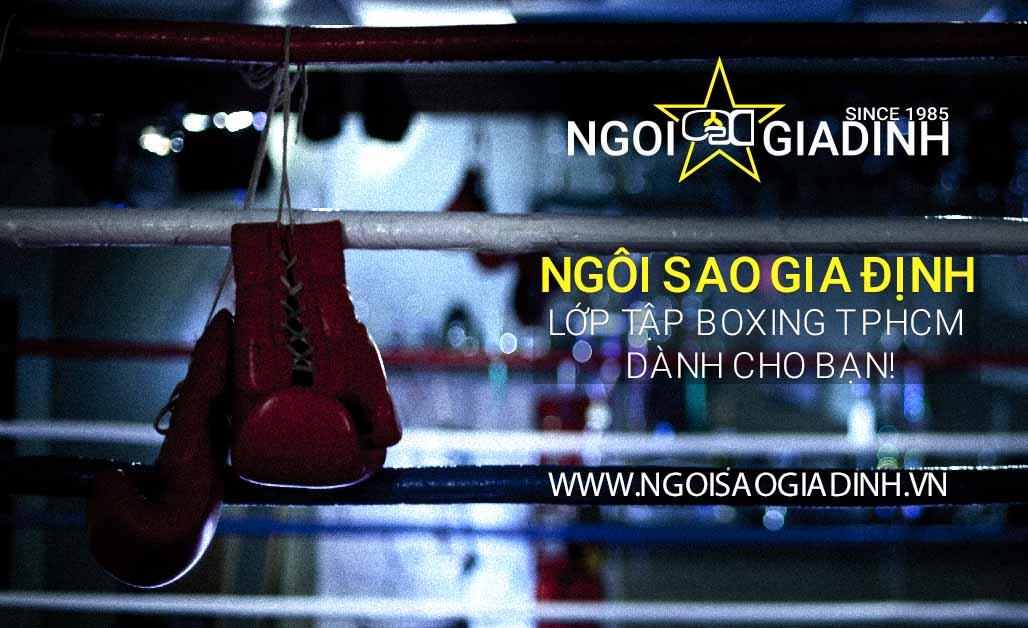 Ngôi Sao Gia Định lớp tập boxing TPHCM